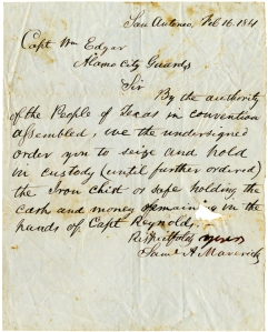 In this letter of February 16, 1861, Samuel Maverick authorizes and orders Captain William Edgar to seize an iron safe and its contents.