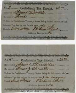 Confederate tax receipts for James Lincoln showing money due in 1862 and 1863. The taxes had to be paid in Confederate treasury notes; their value collapsed during the course of the Civil War, and they were worthless at the end of the war.