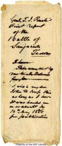 "This note by Gail Borden, enclosed with the Rusk report, identifies the document and states ""I wish my son John to keep this as long as I have. It was given me on or about the 10th May 1836 for publication."""