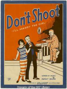"The sheet music cover for ""Don't Shoot (I'll Marry the Girl)"""